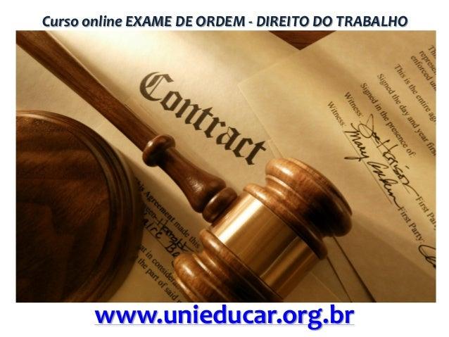 Curso online EXAME DE ORDEM - DIREITO DO TRABALHO  www.unieducar.org.br