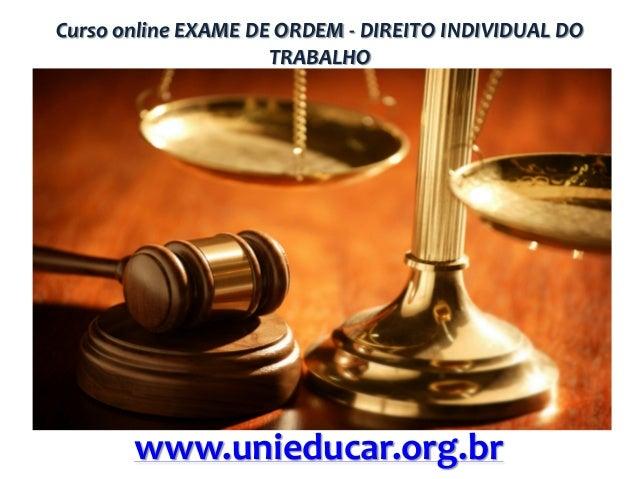 Curso online EXAME DE ORDEM - DIREITO INDIVIDUAL DO TRABALHO  www.unieducar.org.br