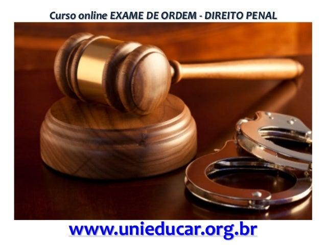 Curso online EXAME DE ORDEM - DIREITO PENAL  www.unieducar.org.br