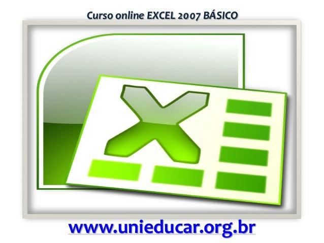 Curso online EXCEL 2007 BÁSICO  www.unieducar.org.br