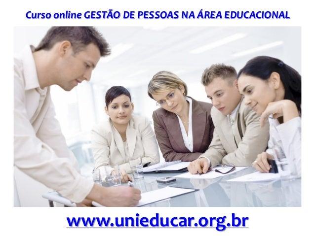 Curso online GESTÃO DE PESSOAS NA ÁREA EDUCACIONAL  www.unieducar.org.br