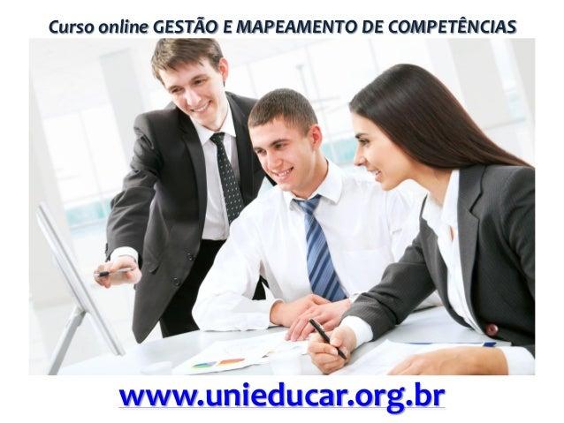 Curso online GESTÃO E MAPEAMENTO DE COMPETÊNCIAS  www.unieducar.org.br