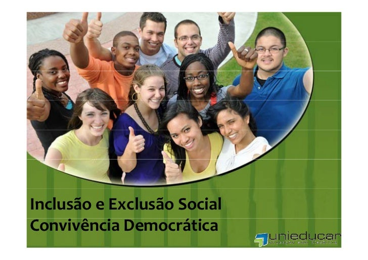 InclusãoeExclusãoSocialConvivênciaDemocrática