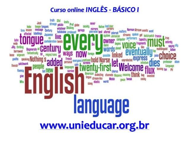 Curso online INGLÊS - BÁSICO I  www.unieducar.org.br