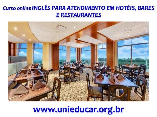 Curso online INGLÊS PARA ATENDIMENTO EM HOTÉIS, BARES  E RESTAURANTES  www.unieducar.org.br