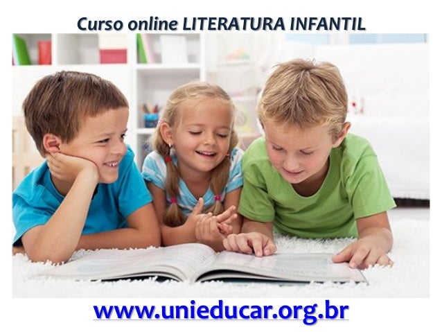 Curso online LITERATURA INFANTIL  www.unieducar.org.br