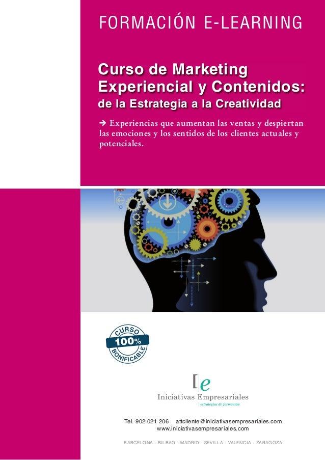 FORMACIÓN E-LEARNING Experiencias que aumentan las ventas y despiertan las emociones y los sentidos de los clientes actual...