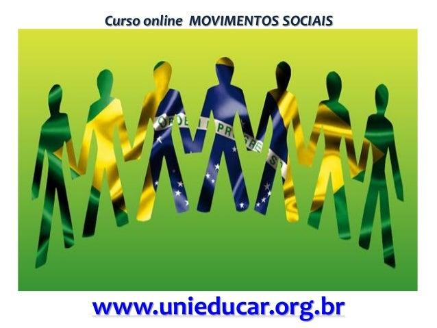 Curso online MOVIMENTOS SOCIAIS  www.unieducar.org.br