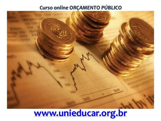 Curso online ORÇAMENTO PÚBLICO  www.unieducar.org.br