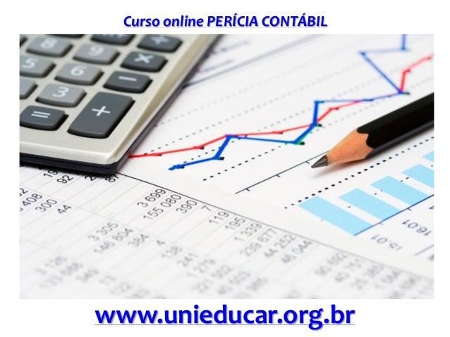 Curso online PERÍCIA CONTÁBIL www.unieducar.org.br