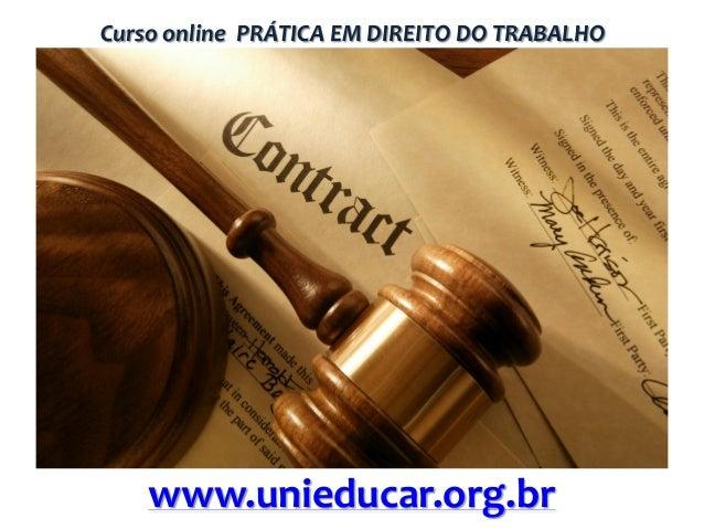 Curso online PRÁTICA EM DIREITO DO TRABALHO  www.unieducar.org.br