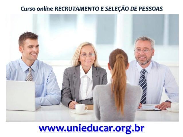 Curso online RECRUTAMENTO E SELEÇÃO DE PESSOAS  www.unieducar.org.br