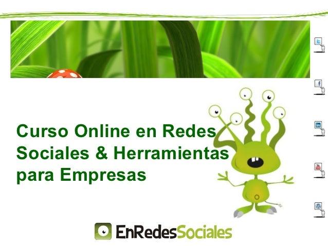 Curso Online en RedesSociales & Herramientaspara Empresas