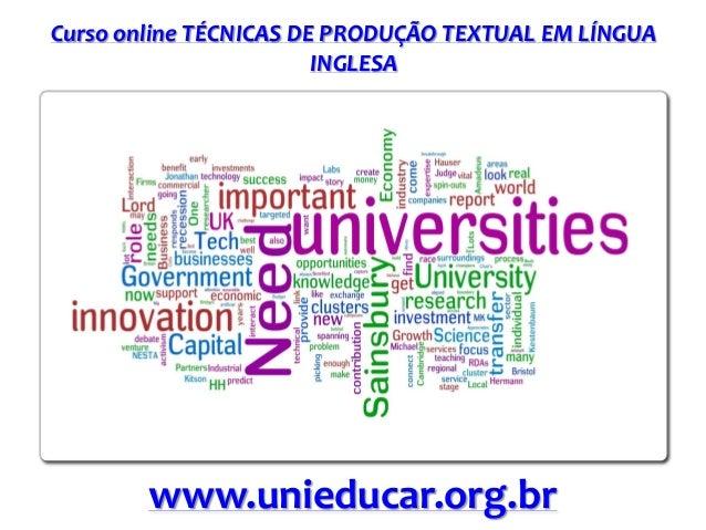 Curso online TÉCNICAS DE PRODUÇÃO TEXTUAL EM LÍNGUA INGLESA www.unieducar.org.br