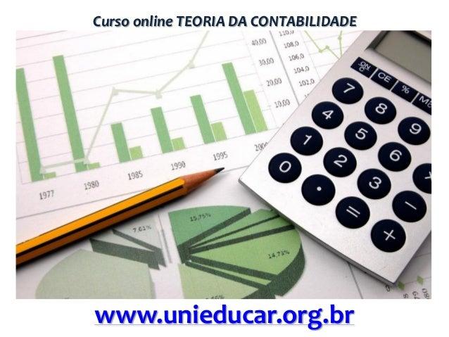Curso online TEORIA DA CONTABILIDADE  www.unieducar.org.br