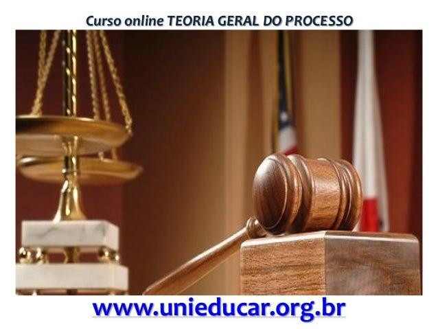 Curso online TEORIA GERAL DO PROCESSO  www.unieducar.org.br