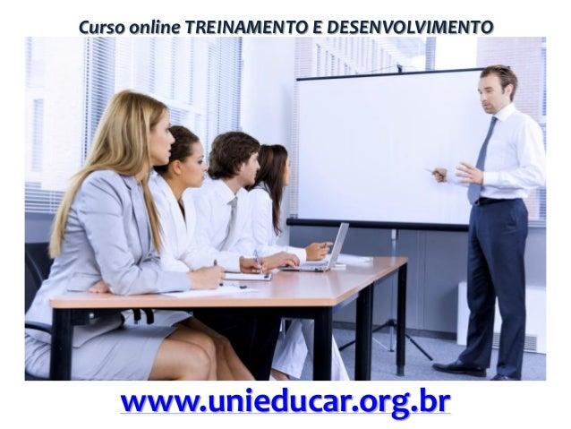 Curso online TREINAMENTO E DESENVOLVIMENTO  www.unieducar.org.br