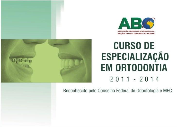 Curso ortodontia especialização 2011 2014