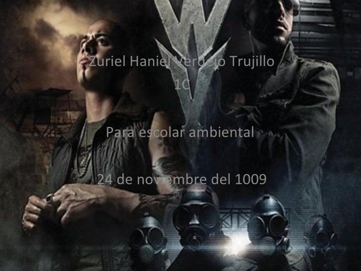 Zuriel Haniel Verdejo Trujillo 1C Para escolar ambiental  24 de noviembre del 1009