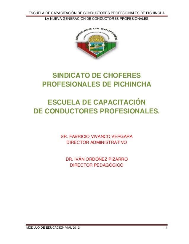 ESCUELA DE CAPACITACIÓN DE CONDUCTORES PROFESIONALES DE PICHINCHA LA NUEVA GENERACIÓN DE CONDUCTORES PROFESIONALES  SINDIC...