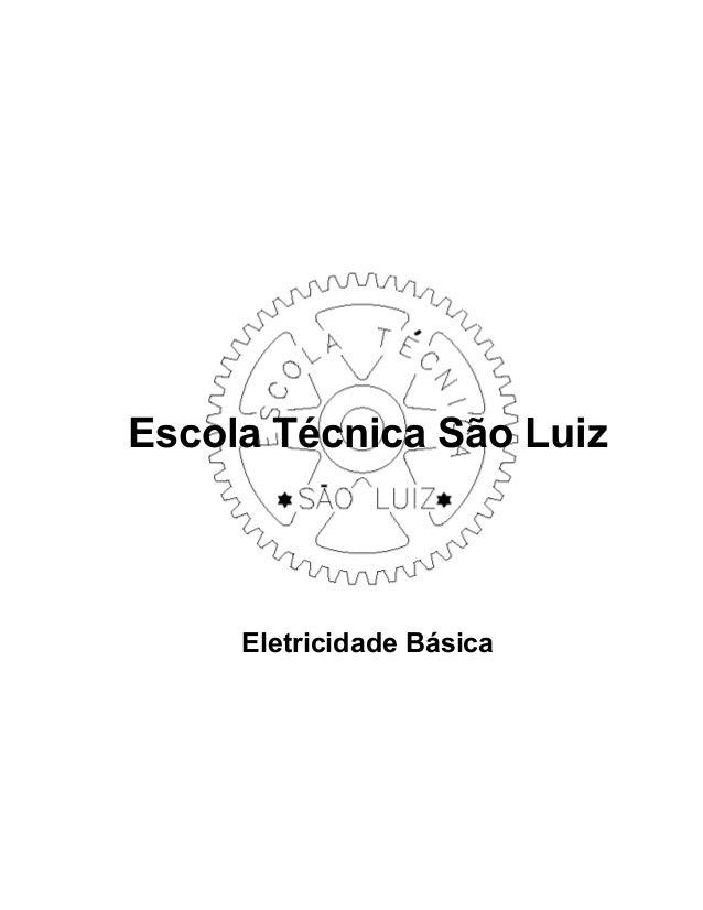 Escola Técnica São Luiz Eletricidade Básica
