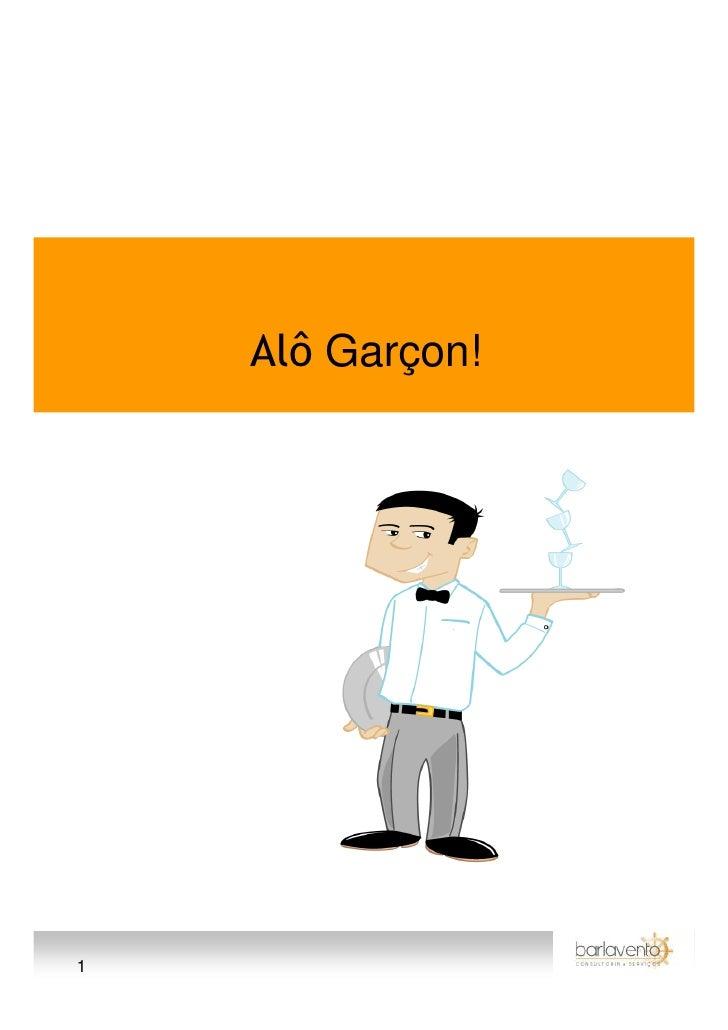 Alô Garçon!     1