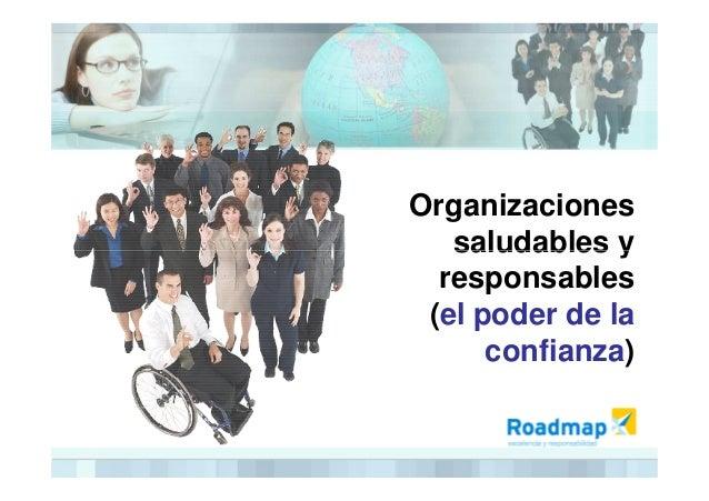 Organizaciones saludables ysaludables y responsables (el poder de la confianza)