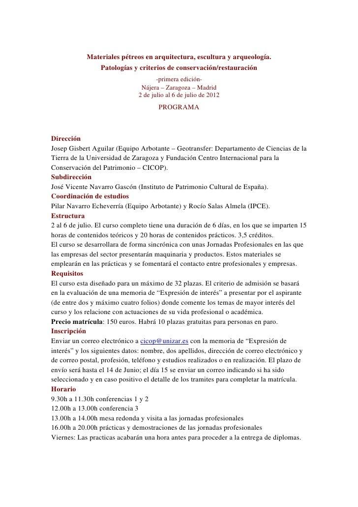 Materiales pétreos en arquitectura, escultura y arqueología.               Patologías y criterios de conservación/restaura...