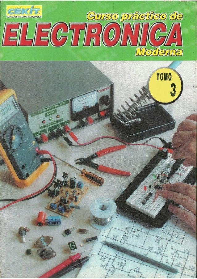 Curso practico de electronica moderna - tomo 3 - Cekit