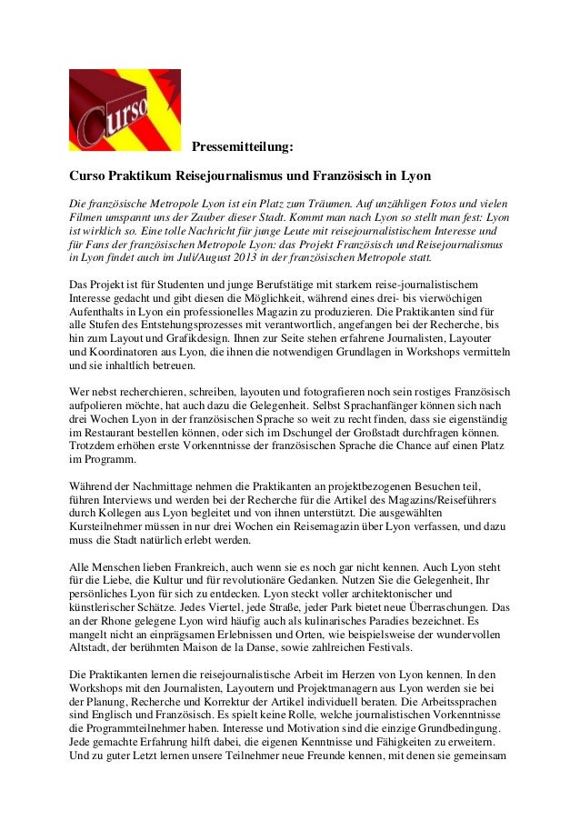 Pressemitteilung:Curso Praktikum Reisejournalismus und Französisch in LyonDie französische Metropole Lyon ist ein Platz zu...