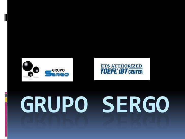 GRUPO SERGO<br />