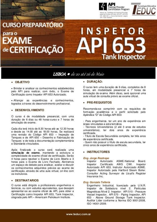 www.teduc.com.ar OBJETIVO Brindar e analisar os conhecimentos estabelecidospelo API para realizar, com êxito, o Exame de...