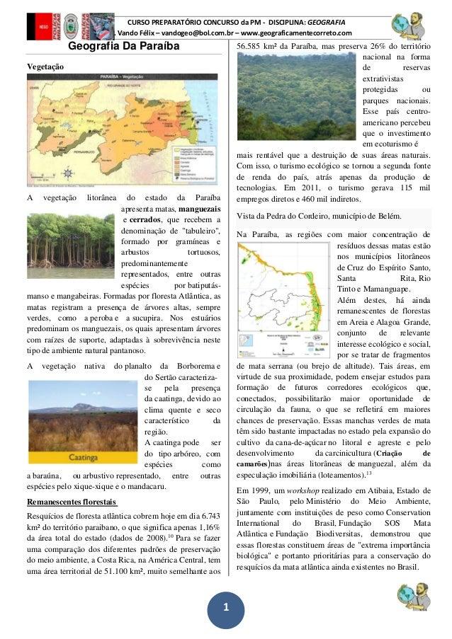 1 CURSO PREPARATÓRIO CONCURSO da PM - DISCIPLINA: GEOGRAFIA Prof. Vando Félix – vandogeo@bol.com.br – www.geograficamentec...