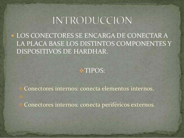 Conectores Internos Y Externos De Una Pc