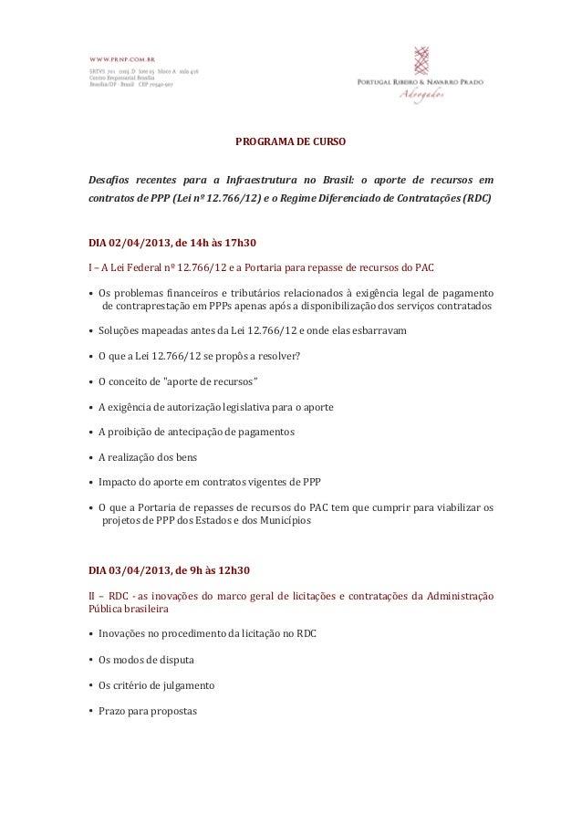 PROGRAMA DE CURSO   Desafios  recentes  para  a  Infraestrutura  no  Brasil:  o  aporte ...