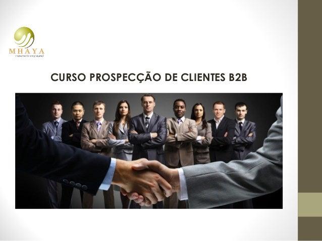 CURSO PROSPECÇÃO DE CLIENTES B2B