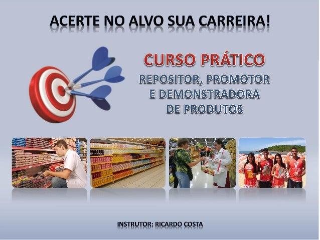 Perfil do Instrutor Formado em Marketing e Propaganda Experiência de 18 anos nas áreas comercial e marketing em empresas c...