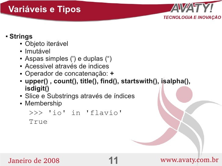 "Variáveis e Tipos      Strings            Objeto iterável           Imutável           Aspas simples (') e duplas ("") ..."