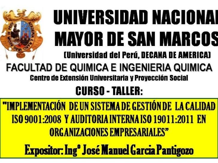 """CURSO - TALLER: """"IMPLEMENTACIÓN  DE UN SISTEMA DE GESTIÓN DE  LA CALIDAD  ISO 9001:2008  Y AUDITORIA INTERNA ISO 19011:201..."""
