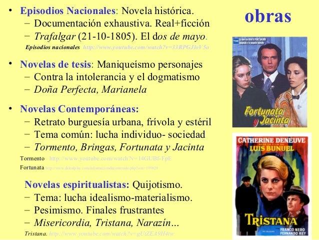 • Episodios Nacionales: Novela histórica.   – Documentación exhaustiva. Real+ficción                                   obr...