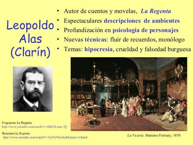 •    Autor de cuentos y movelas, La Regenta  Leopoldo                                     •    Espectaculares descripcione...