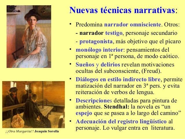 Nuevas técnicas narrativas:                                     • Predomina narrador omnisciente. Otros:                  ...