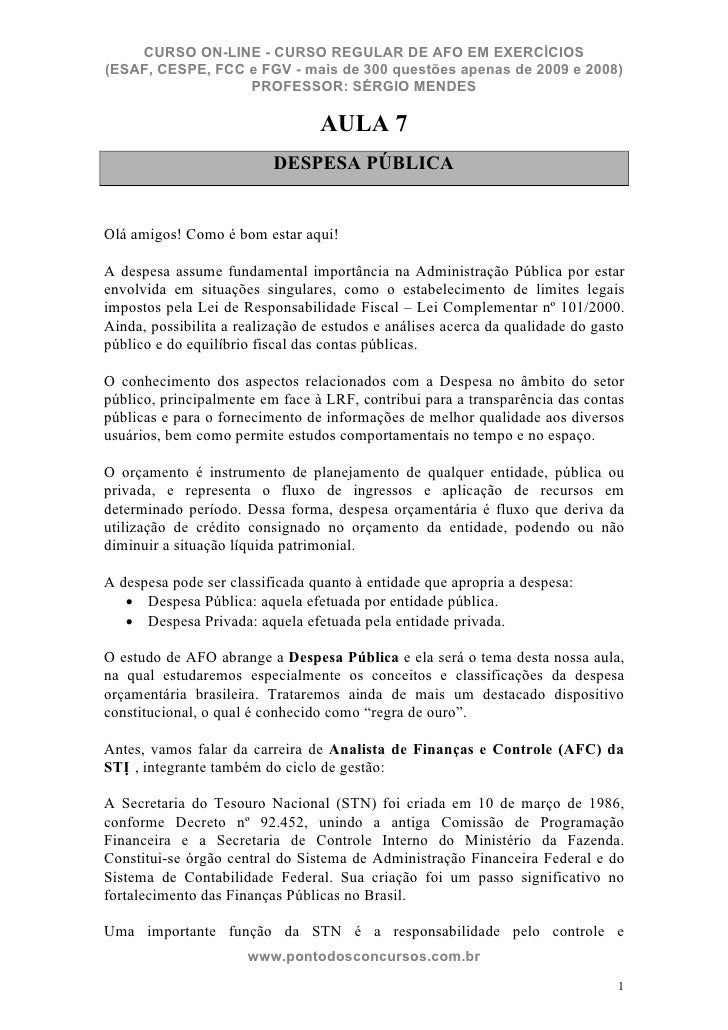 CURSO ON-LINE - CURSO REGULAR DE AFO EM EXERCÍCIOS (ESAF, CESPE, FCC e FGV - mais de 300 questões apenas de 2009 e 2008)  ...
