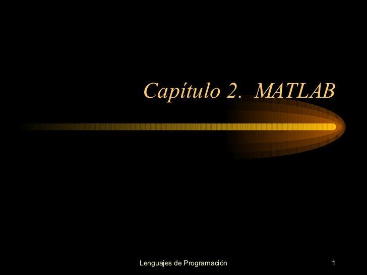 Capítulo 2.  MATLAB