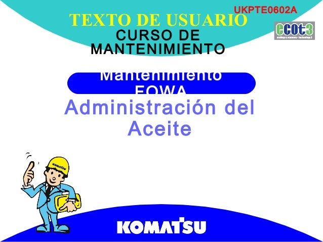 Mantenimiento                                     USER'S TEXT                                         UKPTE0602A          ...