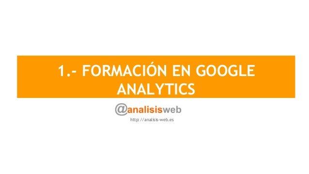 Cursos Google Analytics y Google Tag Manager Slide 2
