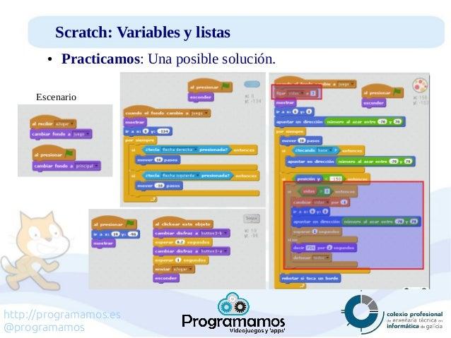 http://programamos.es @programamos Scratch: Variables y listas ● Practicamos: Una posible solución. Escenario