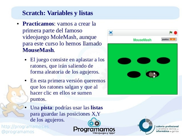 http://programamos.es @programamos Scratch: Variables y listas ● Practicamos: vamos a crear la primera parte del famoso vi...