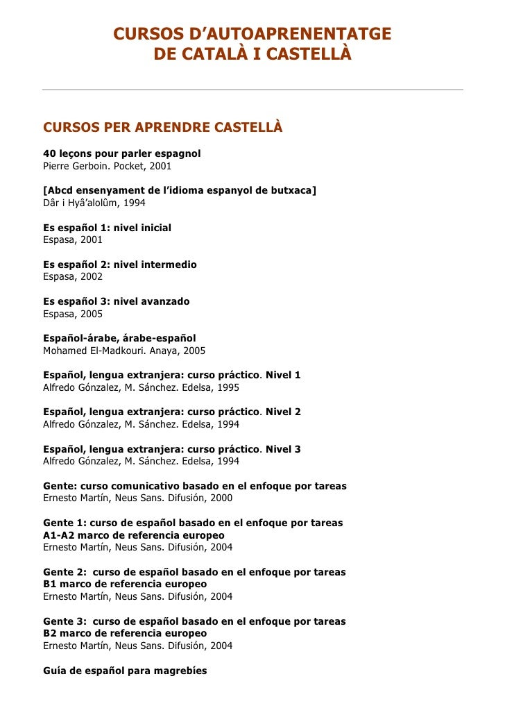 CURSOS D'AUTOAPRENENTATGE                 DE CATALÀ I CASTELLÀCURSOS PER APRENDRE CASTELLÀ40 leçons pour parler espagnolPi...