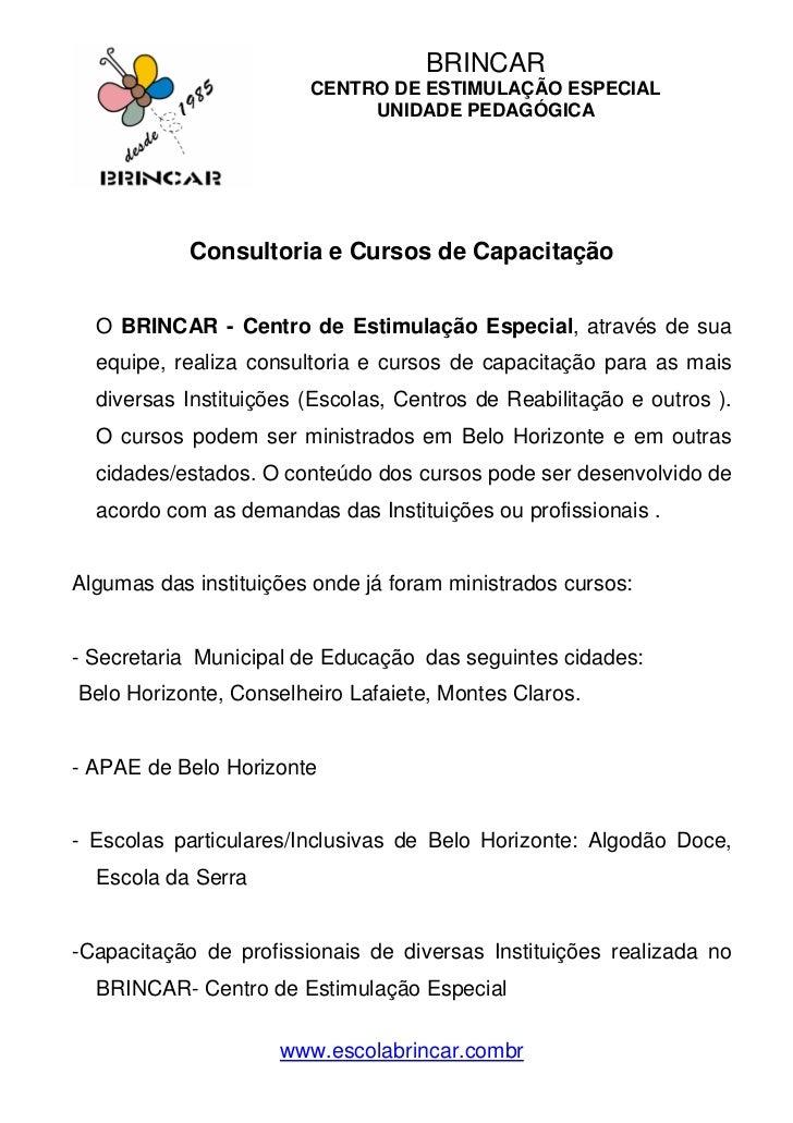 BRINCAR                        CENTRO DE ESTIMULAÇÃO ESPECIAL                             UNIDADE PEDAGÓGICA            Co...